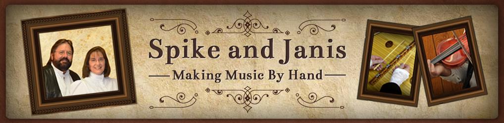 Spike & Janis Huff